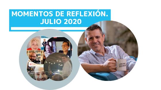 MOMENTOS DE REFLEXIÓN. JULIO 2020.