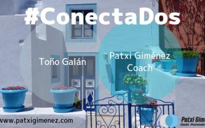 #ConectaDos con Toño Galán